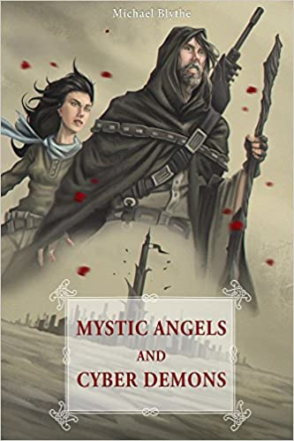 Download Mystic Angels and Cyber Demons PDF, azw (Kindle)