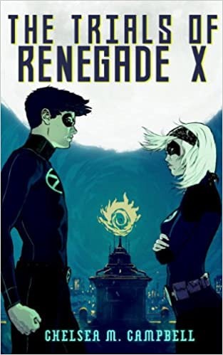 //FB2\\ The Trials Of Renegade X (Renegade X, Book 2). English services siempre Sound detailed