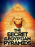 The Secret of the Egyptian Pyramids (English Subtitled)