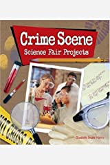 Crime Scene Science Fair Projects Hardcover