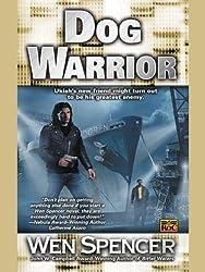 Dog Warrior (Ukiah Oregon, Book 4)