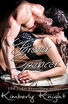 Forever Spencer (Club 24 Book 6) by [Knight, Kimberly]