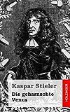 Die Geharnschte Venus, Kaspar Stieler, 1482751925