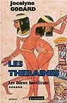 Les Thébaines. 6, Les dieux indélicats par Godard