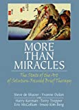 More Than Miracles, Steve De Shazer and Yvonne Dolan, 0789033984