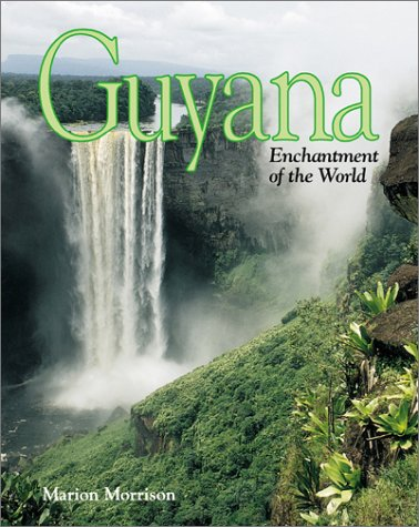 Guyana (Enchantment of the World, Second) by Children's Press(CT)