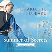 Summer of Secrets: Seasons of the Heart, Book 1 | Charlotte Hubbard