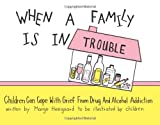 When a Family is in Trouble: Children Can Cope with