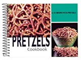 Pretzels Cookbook, G & R Publishing, 1563831597