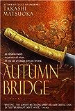 Autumn Bridge (Cloud of Sparrows Book 2)