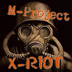 M-Project X-Riot