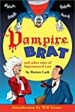 The Vampire Brat, Batton Lash, 0963395475