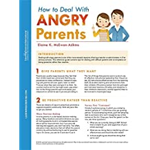 How To Deal With Angry Parents Quick Reference Guide