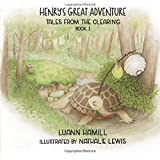 Henry's Great Adventure (Tales from the Clearing)