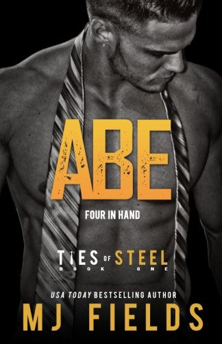 Abe: Four in Hand (Ties of Steel) (Volume 1) for sale  Delivered anywhere in USA