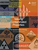 Valuing Contaminated Properties, , 0922154716