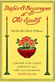Dishes and Beverages of the Old South, Martha McCulloch-Williams, 0870495801