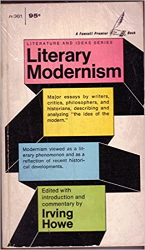 Essay Paper Writing Services Literary Modernism Literature And Ideas Series Irving Editor Howe  Amazoncom Books Science Essays Topics also Persuasive Essays Examples For High School Literary Modernism Literature And Ideas Series Irving Editor  The Yellow Wallpaper Essay Topics