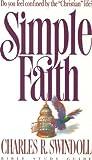 Simple Faith, Charles R. Swindoll, 0849984068