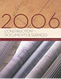 Construction Documents and Services 2006