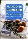 Menus et recettes pour toute la famille par Bernard