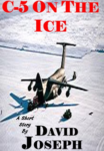 C-5 On The Ice (A Short Story)