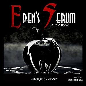 Eden's Serum Audiobook