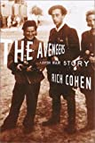 The Avengers, Rich Cohen, 0375405461