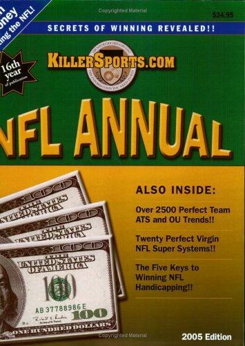The 2005 KillerSports.com (Killer Sports) NFL Annual