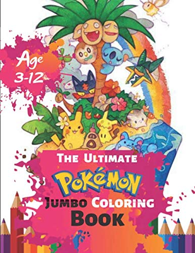 Randomizer Ball - The Ultimate Pokemon Jumbo Coloring Book Age 3-12: Coloring Book for Kids and Adults, Activity Book, Great Starter Book for Children (Coloring Book ... for Kids) With 50 High-quality Illustration