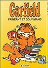 Garfield, tome 12 : Fainéant et gourmand par Davis