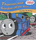 Thomas and Gordon Off the Rails (Thomas & Friends)