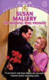 The Wedding Ring Promise, Susan Mallery, 0373241909
