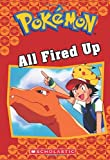 Download All Fired Up (Pokémon Classic Chapter Book #14) (Pokémon Chapter Books) in PDF ePUB Free Online