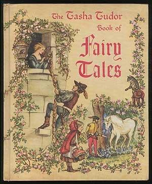 The Tasha Tudor Book of Fairy Tales