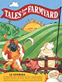 Tales from the Farmyard, Nicola Baxter, 1843228998