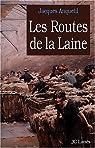 Les Routes de la laine par Anquetil