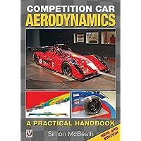 Competition Car Aerodynamics, New 3rd Edition: A Practical Handbook