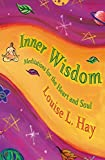 Inner Wisdom: Meditations for the Heart and Soul