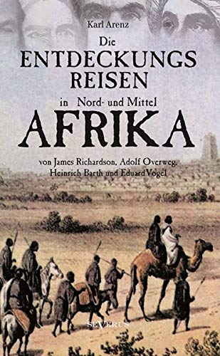 Read Online Die Entdeckungsreisen in Nord- Und Mittelafrika Von James Richardson, Adolf Overweg, Heinrich Barth Und Eduard Vogel (German Edition) PDF ePub fb2 ebook