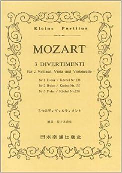 No.14 モーツァルト 3つのディヴェルティメント (Kleine Partitur)