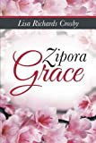 Zipora Grace, Lisa Richards Crosby, 1490834095
