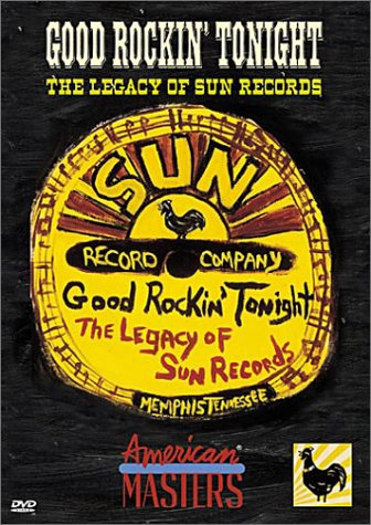 Good Rockin' Tonight -  The Legacy of Sun Records by Image Entertainment