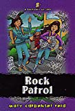 Rock Patrol, Mary C. Reid, 1556617208