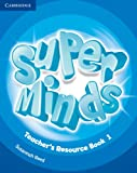 Super Minds Level 1 Teacher's Resource Book with Audio CD, Susannah Reed, 110766604X