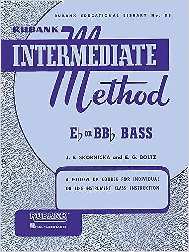 Rubank intermediate method for basstuba rubank educational rubank intermediate method for basstuba rubank educational library joseph e skornicka 9781423444251 amazon books fandeluxe Image collections