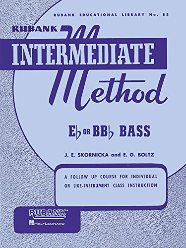 Rubank Intermediate Method for Bass/Tuba (Rubank Educational Library) ()