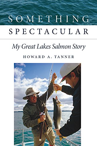Something Spectacular: My Great Lakes Salmon ()