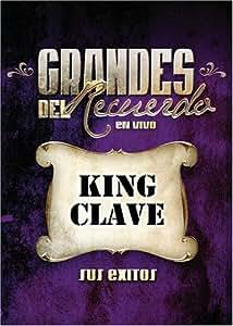 King Clave - Grandes Del Recuerdo