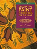 Decorative Paint Finishes for the Home, Andy B. Jones and Andy Jones, 0823012816